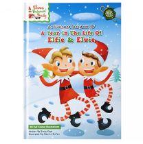A Year In The Life Of Elfie & Elvie Christmas Elf Book