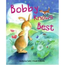 Bobby Knows Best Story Book