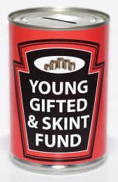 Young Gifted & Skint Fund Savings Tin